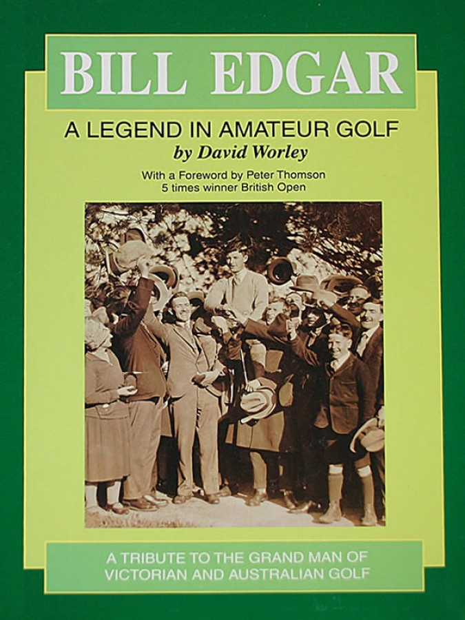 Bill Edgar - A Legend in Amateur Golf